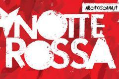 Notte Rossa – Casa del Popolo Grassina, sabato 18 marzo, dalle ore 17