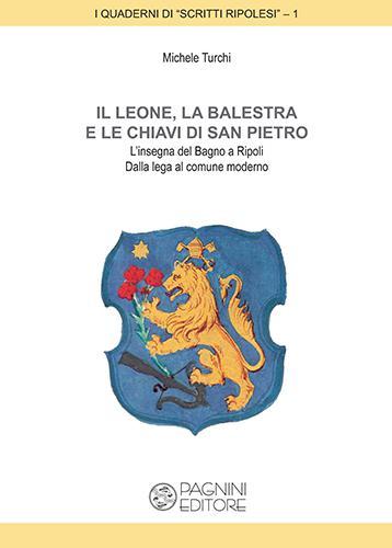 """Il Leone, la Balestra e le Chiavi di San Pietro"""": appuntamento ..."""