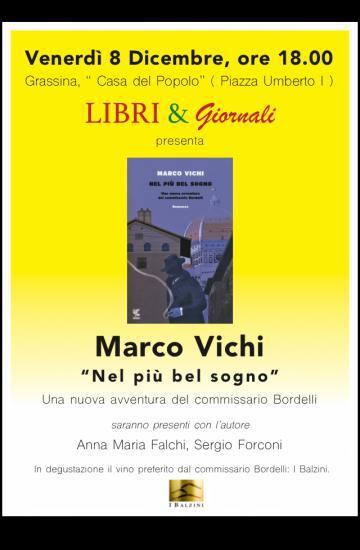 Marco Vichi alla Casa del popolo di Grassina con le nuove avventure del commissario Bordelli