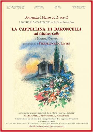 La Cappellina di Baroncelli sul delizioso colle, di Massimo Casprini