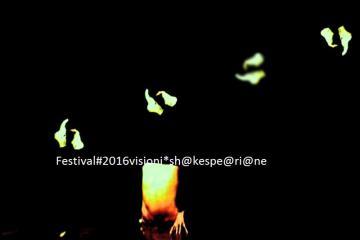 FESTIVAL # 2016 visioni *sh@kespe@®i@ne //