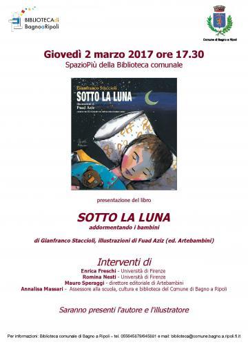 Sotto la luna, di Gianfranco Staccioli in Biblioteca Comunale il 2 marzo 2017