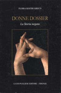 Donne Dossier. La Storia negata