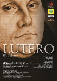 Teatro Comunale di Antella: 28 giugno, 'Luther 2017. 500 anni di eresie'