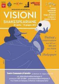 Teatro Comunale di Antella, 28-31 maggio: Festival Visioni Shakespeariane 2016