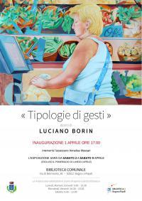 Tipologie di gesti, mostra di Luciano Borin