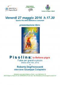 A tutto volume – Il 27 maggio presentazione del libro Pisolina: la befana pigra, di Roberta Degl'Innocenti